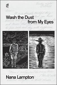 Wash the Dust from My Eyes by Nana Lampton