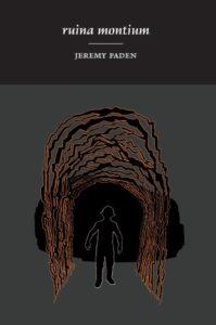 Ruina Montium by Jeremy Paden (Broadstone Books, 2016)